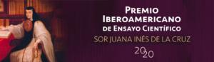 "Covocado el ""Premio Iberoamericano de Ensayo Sor Juana Inés de la Cruz"""