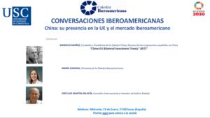 VI Ecuentro Conversaciones Iberoamericanas: la presencia de China en la UE y en el mercado Iberoamericano