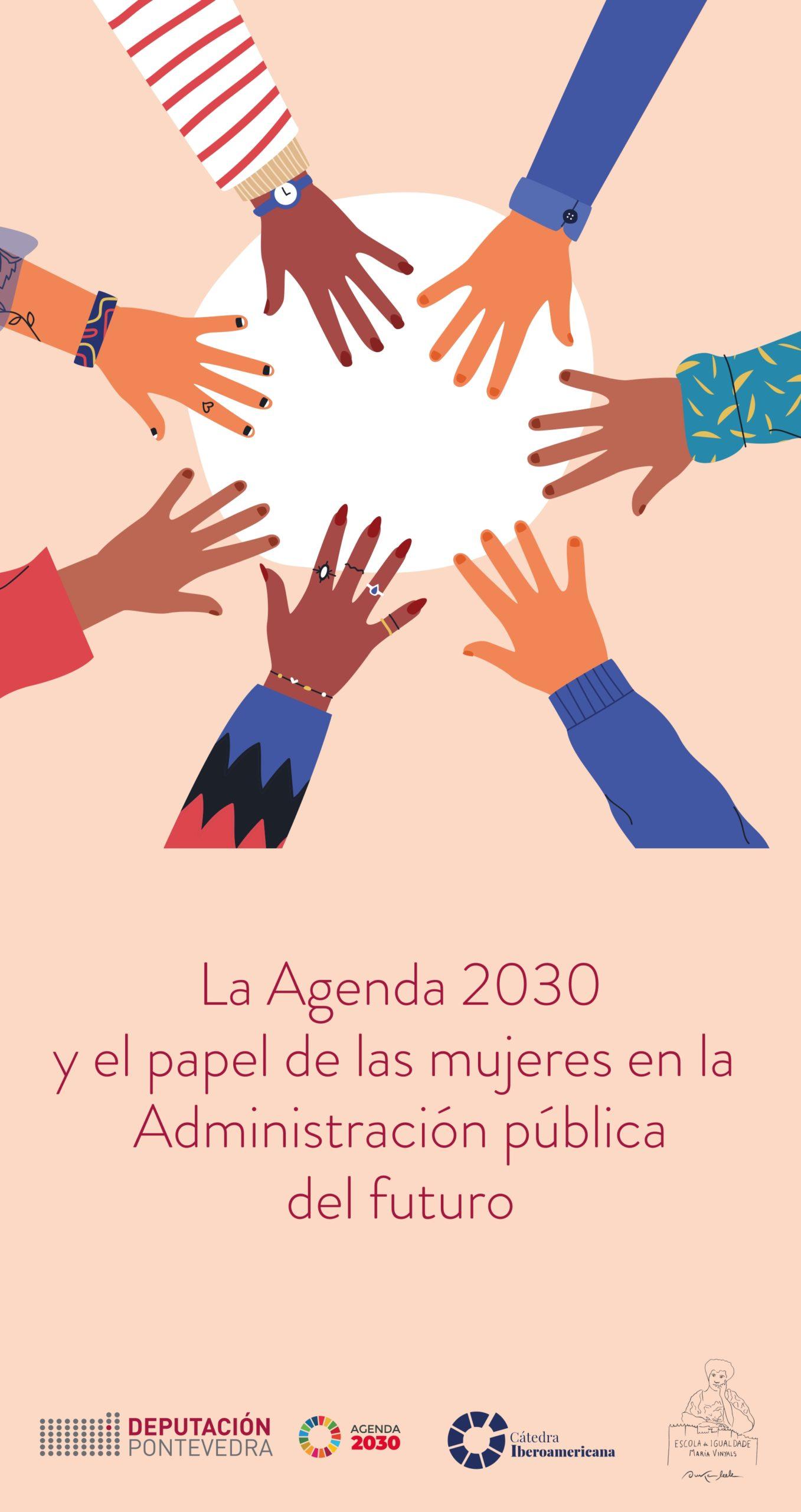 """Jornada """"La Agenda 2030 y el papel de las Mujeres en la Administración Pública del futuro"""""""